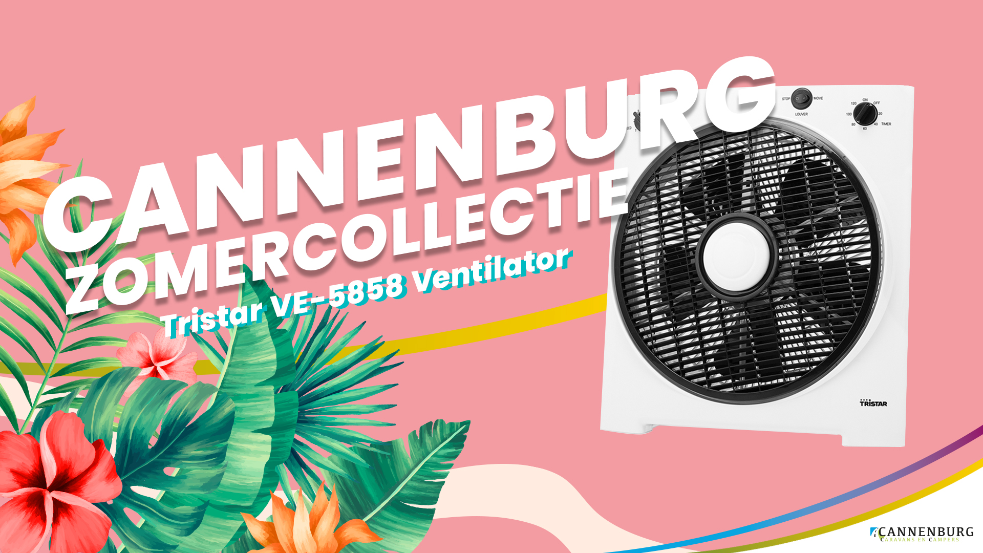 Cannenburg Zomer collectie 2020 Ventilator Tristar VE-5858 ventilator