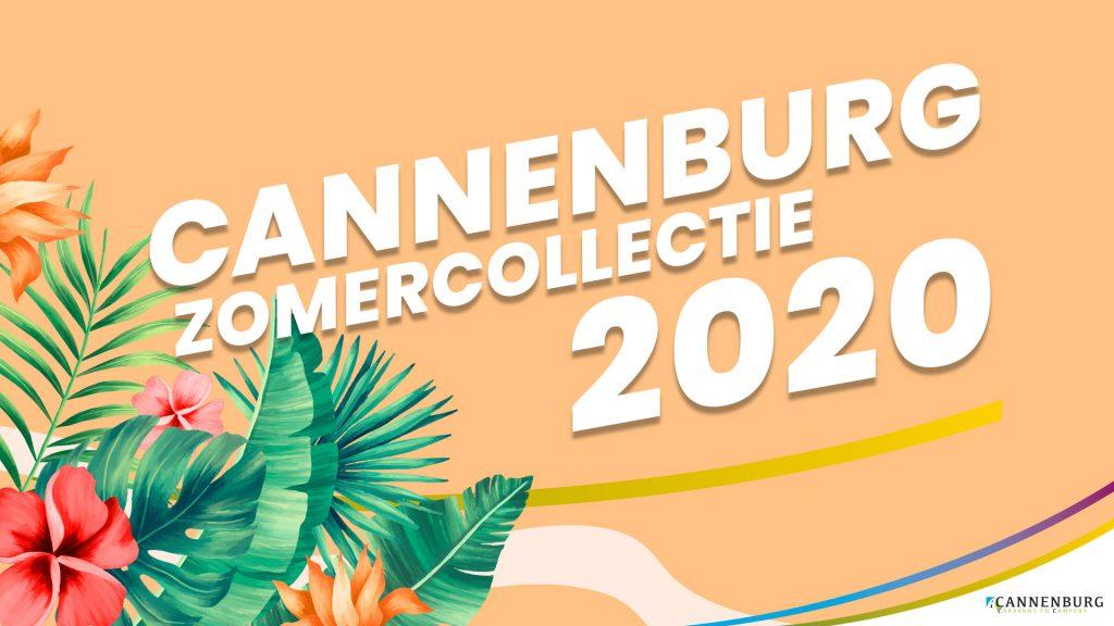 Zomer collectie Cannenburg